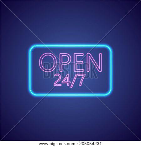 Open 24-7 Hours Neon Light . 24 Hours Night Club - Bar Neon Sign. Vector Illustration.