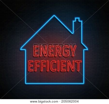 3d Illustration depicting an illuminated neon sign with an home energy efficient concept.