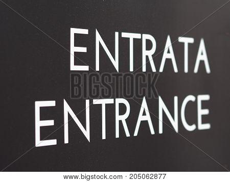Entrata (entrance) Sign