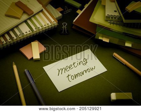 Somebody Left The Message On Your Working Desk; Meeting Tomorrow