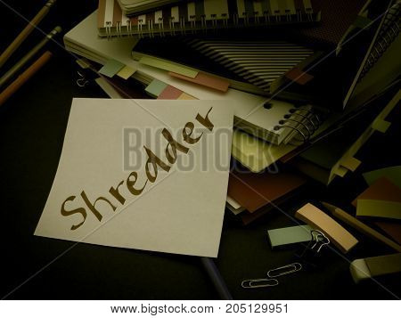 Somebody Left The Message On Your Working Desk; Shredder