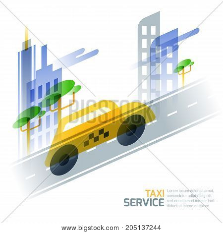 City Taxi Service Concept. Vector Illustration Of Taxi Yellow Cab On Asphalt Road Against Cityscape.