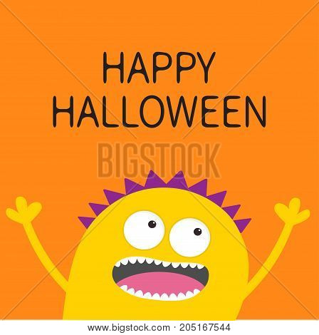 Happy Halloween card. Screaming spooky yellow monster head silhouette. Two eyes teeth tongue hands. Funny Cute cartoon character. Baby collection. Flat design. Orange background. Vector
