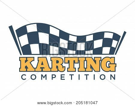 Karting races or kart club competition logo template for car racing tournament. Vector isolated icon of checkered finish or start flag