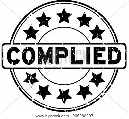 Grunge black complied wording with star icon round rubber seal stamp on white background