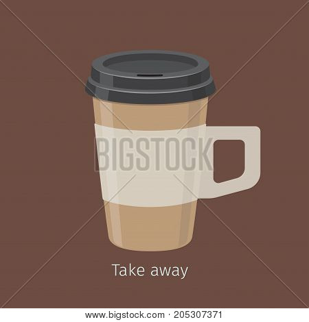 Take away coffee in paper cup with plastic lid and handle flat vector. Invigorating drink with caffeine. Modern disposable container for hot drinks carrying illustration for coffee house, cafe menu