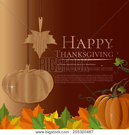 Autumn background for Thanksgiving Day. Autumn card with maple leaves, pumpkin  and inscription - Happy Thanksgiving. Vector illustration