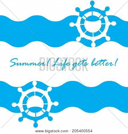 Beautiful Picture With Stylized Waves And Wheel And Inspiring Summer Inscription On A White Backgrou