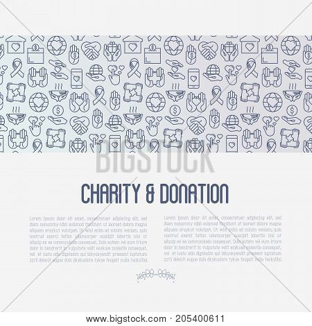Charity and donation concept with thin line icons related to nonprofit organizations, fundraising, crowdfunding and charity project. Vector illustration for banner, print media.