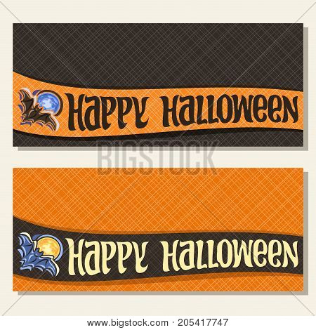 Vector banners for Halloween holiday wit copy space: on curved ribbon flying bat on blue moon background, halloween decoration, handwritten font for greeting text happy halloween on textured backdrop.