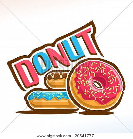 Vector logo for Donut confection, heap of different frosting donuts with sprinkles topping of colorful sugar syrup, original typography font for blue & red word donut, fresh doughnuts baked goods.