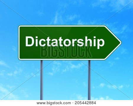 Political concept: Dictatorship on green road highway sign, clear blue sky background, 3D rendering
