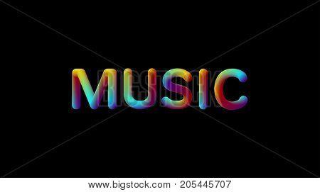 3d iridescent gradient Music sign. Typographic modern minimalistic element. Vibrant blended gradient label. Liquid colors. Creativity concept. Visual communication poster design. Vector illustration.