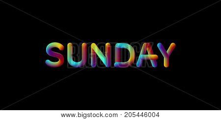 3d iridescent gradient Sunday sign. Typographic minimalistic element. Vibrant blended gradient label. Liquid colors. Creativity concept. Visual communication poster design. Vector illustration.