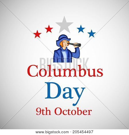 illustration of a man and stars with Columbus Day 9th October text on the occasion of Columbus Day