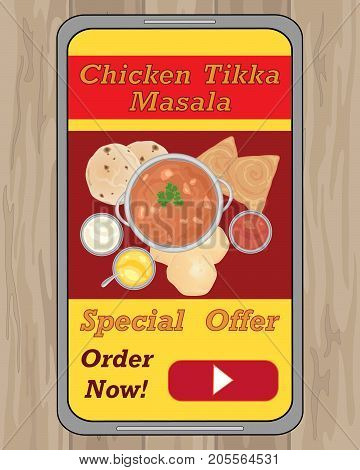 an illustration of an advert for indian food delivery on a modern phone with chicken tikka masala and bread on a gray handset on a wooden background