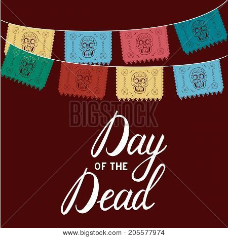 mexico. multicolored template with hanging traditional mexican flags. Mexican Day of Dead