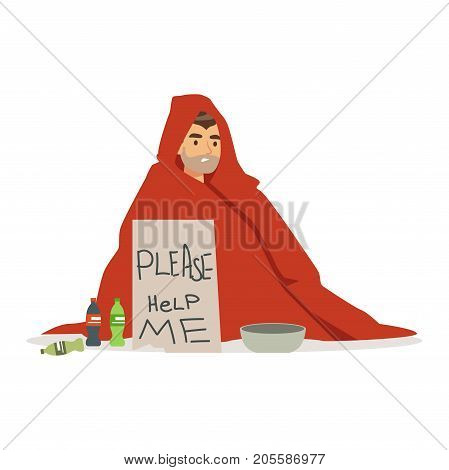 Dirty young homeless man character wrapped in a blanket holding signboard asking for help, unemployment man needing help vector illustration isolated on a white background