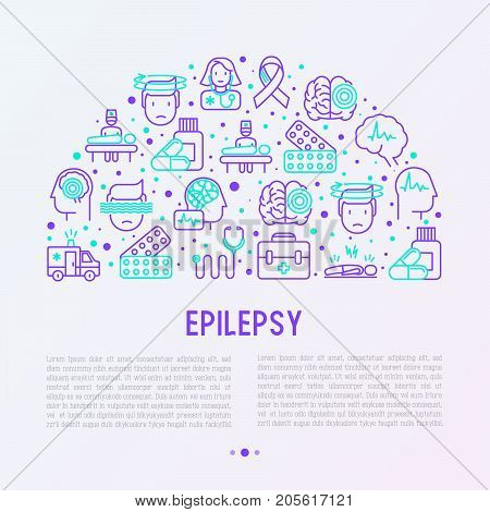 Epilepsy concept in half circle with thin line icons of symptoms and treatments: convulsion, disorder, dizziness, brain scan. World epilepsy day. Vector illustration for banner, web page, print media.