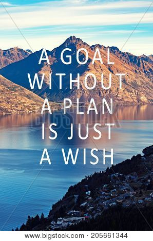 Inspirational quotes - A goal without a plan is just a wish. Blurry background