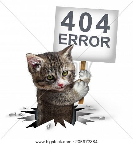404 error page not found concept and a broken or dead link symbol as a kitten cat emerging from a hole holding a sign with text for breaking the network connection resulting in internet search problems.