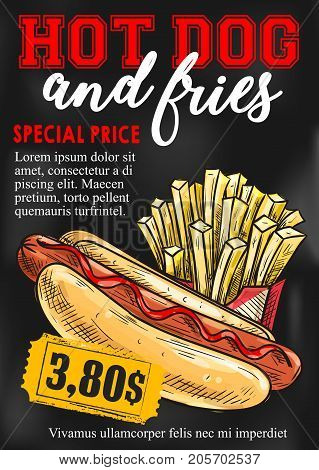 Fast food hot dog and french fries price card or cinema bistro menu design template. Vector sketch sausage sandwich and crispy finger food snack for bar or fastfood cafe restaurant