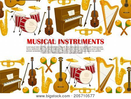 Musical instruments poster of piano, violin fiddle or contrabass and trumpet, percussion drums or cymbals and maracas, harp or saxophone and guitar. Vector design for music live concert festival