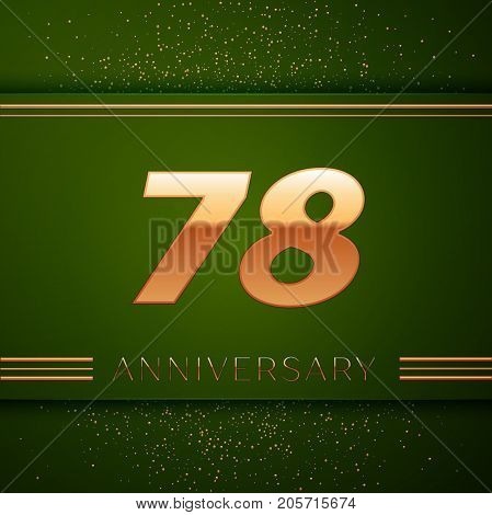 Realistic Seventy eight Years Anniversary Celebration Logotype. Golden numbers and golden confetti on green background. Colorful Vector template elements for your birthday party