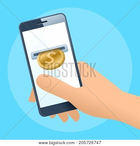 A human hand holding a mobile phone. A coin slot with gold dollar is inserting at the screen. Money, banking, online payment, buying, cash concept. Vector flat illustration of hand, phone, dollar coin