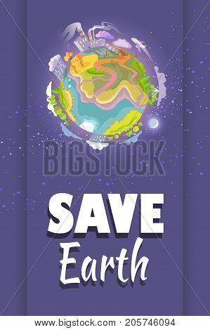 Save Earth agitation poster with planet with trees and buildings out in space, plane that flies by and moon vector illustration.
