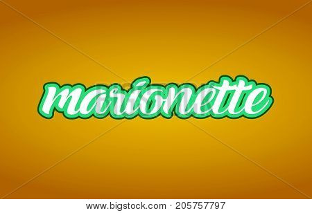 Marionette Word Text Logo Icon Typography Design Green Yellow