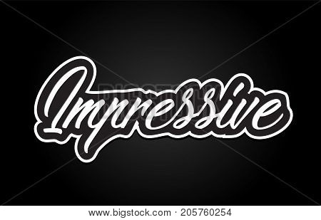 Impressive Word Text Banner Postcard Logo Icon Design Creative Concept Idea