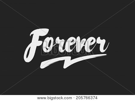 Forever text design. Brush calligraphy, modern typography poster. Vectro stock.