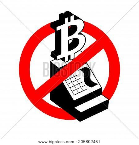Stop Calculation In Bitcoin. Prohibition Of Cryptocurrency . Cash Register Bitcoin. Red Prohibitory