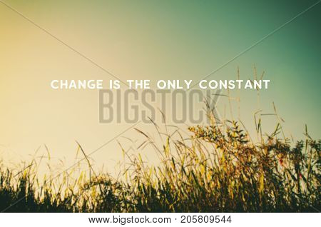 Life Motivational And Inspirational Quotes - Changes Is The Only Constant. Blurry Retro Styled Backg