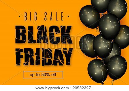 Black Friday Sale. Beautiful background with the destroyed up text black balls on an orange background. Template for advertising posters banners flyers leaflets cards. Vector illustration.