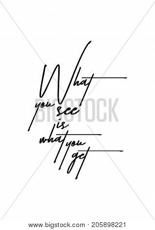 Hand drawn lettering. Ink illustration. Modern brush calligraphy. Isolated on white background. What you see is what you get.
