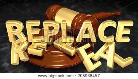 Replace And Repeal Gavel Concept 3D Illustration