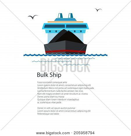 Front View of the Dry Cargo Ship and Text, Industrial Marine Vessel is Transporting Coal and Ore, International Freight Transportation, Poster Brochure Flyer Design, Vector Illustration