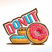 Vector logo for Donut confection, heap of different frosting donuts with sprinkles topping of colorful sugar syrup, original typography font for blue & red word donut, fresh doughnuts baked goods. poster
