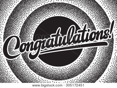Illustration With Calligraphic Inscription. Congratulations. Vector Element For Design.