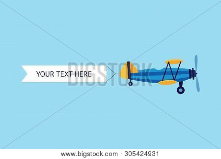 Plane Or Biplane With The Ribbon Banner Flat Vector Illustration Isolated On Blue.