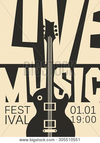 Vector Poster For A Live Music Festival Or Concert With With Acoustic Guitar And Inscription In Retr