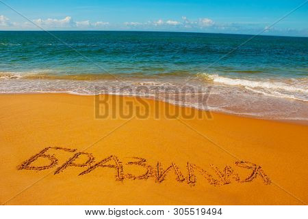Salvador, Bahia, Brazil: Inscription On The Sand City Of Salvador, Drawing On The Beach