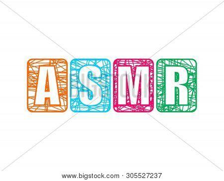Acronym ASMR - Autonomous Sensory Meridian Response. Health care conceptual image. poster