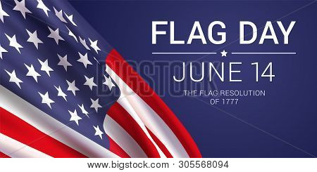 14th June - Flag Day In The United States Of America. Vector Banner Design Template With American Fl