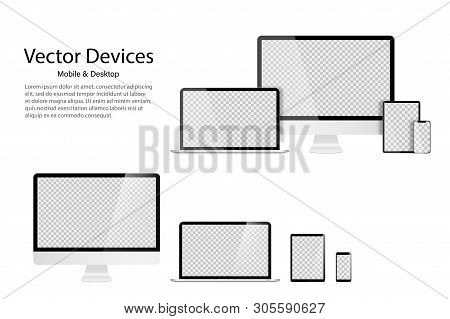 High Detailed Realistic Set Of Divices Monitor Laptop Tablet And Phone. Transparent Mock Up Screens.