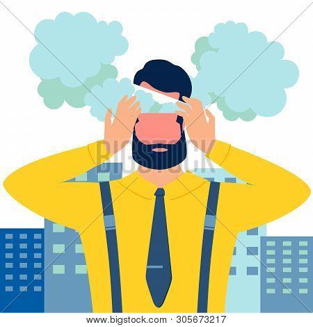 Metaphor Of Entangled Reworked At Overwork. Male Businessman, Earned On The Desktop. Boils Head In M