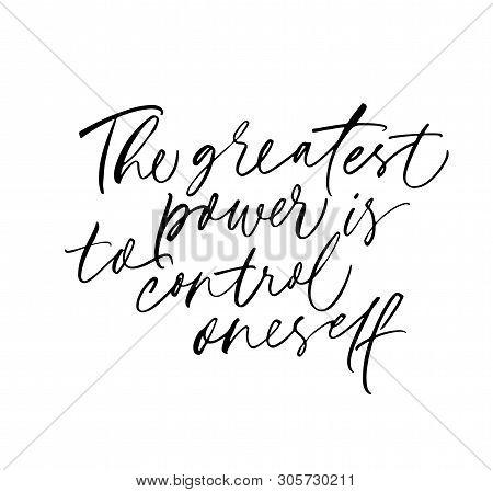 Greatest Power Is Control Oneself Vector Calligraphy. Willpower, Self Discipline Wisdom Saying, Cita