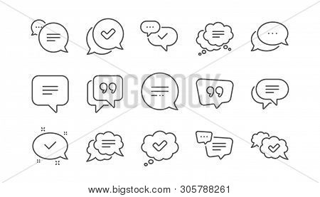 Chat And Quote Line Icons. Approved, Checkmark Box And Social Media Message. Chat Speech Bubble, Tic